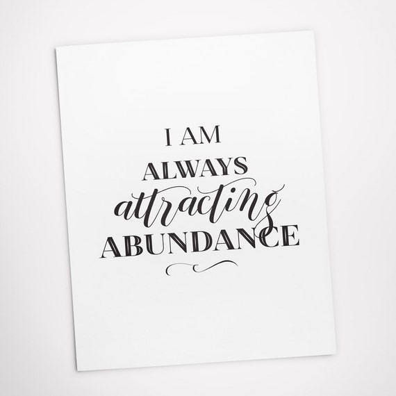 Printable Art, Affirmation, I am Always Attracting Abundance, Inspirational Quote, Typography Art Prints, Digital Download Quote Printables