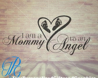 """Mothers Day SVG - Pregnancy and Infant Loss - """"Mommy to an Angel""""  Memorial SVG & JPG"""