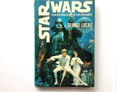 Star Wars by George Lucas, 1976 First Edition Printing . S33 Hardcover Book . from the adventures of Luke Skywalker