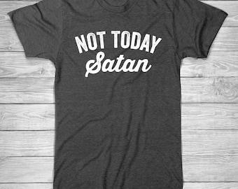 NOT TODAY Satan T-Shirt, Womens T Shirt, Mens T-Shirt, Funny T-Shirt, lazy day T-Shirt, Cotton Screen Printed T-Shirt