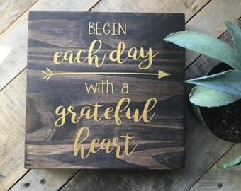 Wood Wall Art, Begin Each Day, With A Grateful, Heart Quote, Positive Quote, Wall Quote, Wooden Sign, Gold Script, Painted Quote, Wall Art