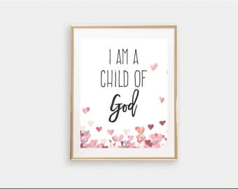 I am a child of God || Nursery Print || Watercolour Loveheart || LDS Printable || Digital Download || Baptism Christening Gift