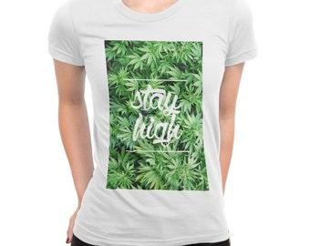 Weed Shirt Cannabis Print Stay High Full Colour Print