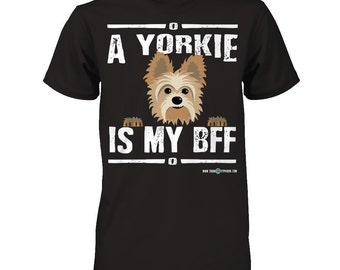 Yorkie shirt | My Yorkie is my BFF | Funny Yorkie gift