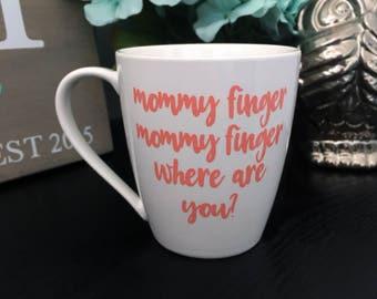SALE - Mommy Finger Mug - Finger Family Mug - Gifts for Her - Gifts for Mom - Novelty Gift