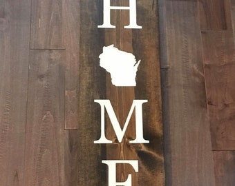 Home Sign/ State Sign/ Custom