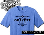 """World's Okayest Dad, """"VintageHeathered Tee"""" Officially Licensed World's Okayest Brand, Humorus, Funny,"""