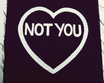 Patch I Heart Not You