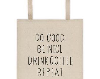 Coffee tote bag / cotton canvas / market tote / carry all bag / graphic tote / funny tote bag / tote bag with saying / coffee gift