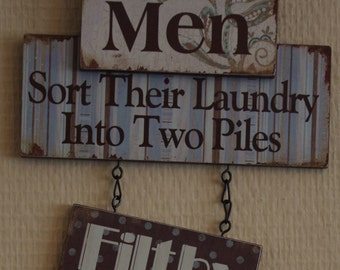 Plaque Laundry Room Men Sort The Laundry Into 2 Piles Filthy & Dirty Kitchen Utility Room Wall Sign SG1299MEN