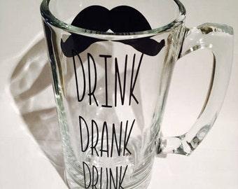 Mustache beer mug, drink drank drunk, beer mug, bachelor gifts, custom beer mugs