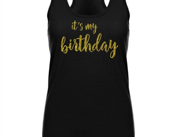It's My Birthday Tank, Birthday Tank, Birthday Shirt, Birthday Party Tank, Birthday Party Shirt, Thirty Tank, Thirty Shirt