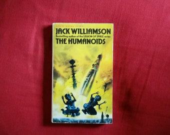 Jack Williamson - The Humanoids (Sphere Science Fiction 1977)