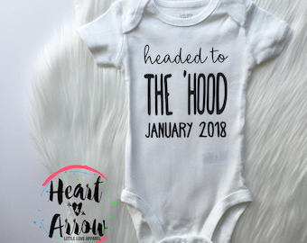 Headed to the 'Hood Pregnancy Announcement Onesie® / Bodysuit / Pregnancy Reveal / Maternity Photography / Photo Prop / Parenthood