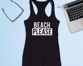Free Shipping! Beach Please Ladies Racerback Tank, Yoga Tank, Gym Tank, Fitness Tank, Racerback Tank, Workout Tank, Women's Tank, Funny Tank
