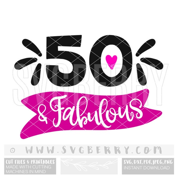 50 Fab And Fine Svg: 50 And Fabulous SVG / 50th Birthday Gift Gifts For Women For