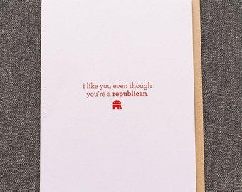 Funny Political Greeting Card, Republican Democrat Humor, For Republican Friend, Friendship Cards, Political Humor