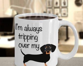 Wiener Dog Mug - Funny Dachshund Coffee Mug - Gifts for Dachshund Lovers - I'm Always Tripping Over My Wiener Mug - Dachshund Gifts for Men