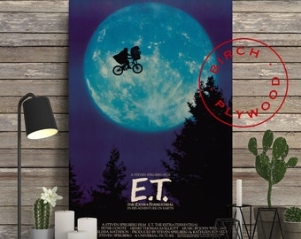 E.T. MOVIE - Poster on Wood, Steven Spielberg, Henry Thomas, Drew Barrymore, Print on Wood, Birthday Gift, Gift for Her, Movie Poster