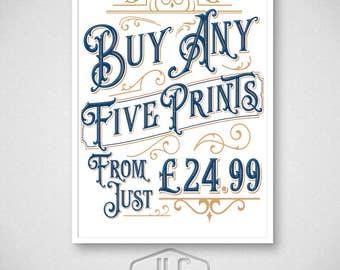 5 x Print Bundle - Money Saving Offer - Choose Your Own Prints