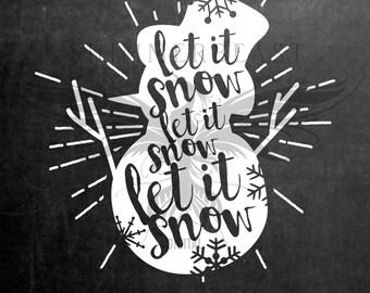Christmas SVG Cut File   Snowman Let It Snow svg   Snowman svg   Let it snow svg   Christmas SVG design   Christmas SVG sayings
