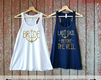 Bride with Anchor, Last Sail Before the Veil Tank Top, Let's Get Nauti, Nautical Bachelorette Shirts, Bridesmaid Shirts, First Mate