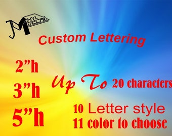 Custom Letterings Decal (White or Choose color).