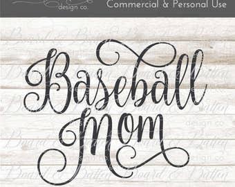 Baseball Mom SVG Files - Commercial Use SVG Baseball SVG - Sports svg - Digital Cut File - eps dxf png - svg for cricut silhouette