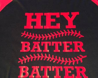 Baseball Raglan, Hey Batter Batter