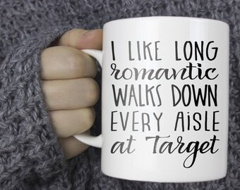 "Mom coffee Mug – ""Every Aisle at Target"" - Sassy mug, Gift for Best Friend, Target Coffee Cup, Gift for Wife - Mom life, mom mug, coffee cup"