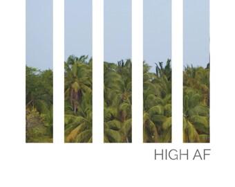 High AF Island Print - Fine Art Matte Print, Island Photography, Nautical Decor