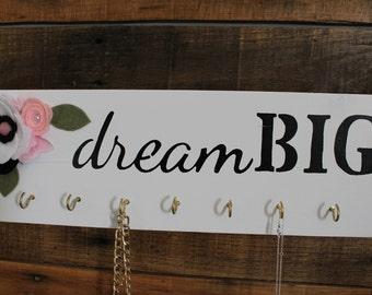 Dream Big Jewelry Hanger
