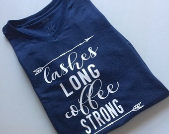 Lashes Long Coffee Strong V-neck Shirt