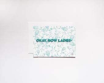 ADPI Okay Now Ladies Greeting Card