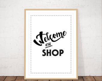Welcome to my shop, printable art, black and white, typo art, poster, minimalist art, quote, typography, instant download, scandinavian art