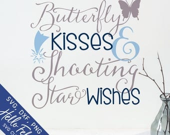 Butterfly Kissies Svg, Shooting Star Wishes Svg, Wishes Svg, Kisses Svg, Dxf, Svg Files for Cricut, Svg for Silhouette, Vector Art, Clip Art