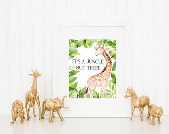 It's A Jungle Out There - Giraffe Nursery Print - Jungle Nursery Decor - Animal Nursery Art - Safari Print