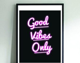 Good Vibes // Good Vibes Only // Printable Art  // Wall Art // Art Print // Home Decor // Instant Download // Bedroom Decor
