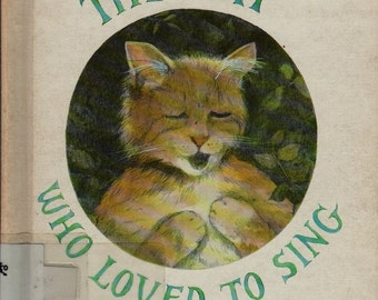 The Cat Who Loved to Sing - Nonny Hogrogian - Nonny Hogrogian - 1988 - Vintage Kids Book