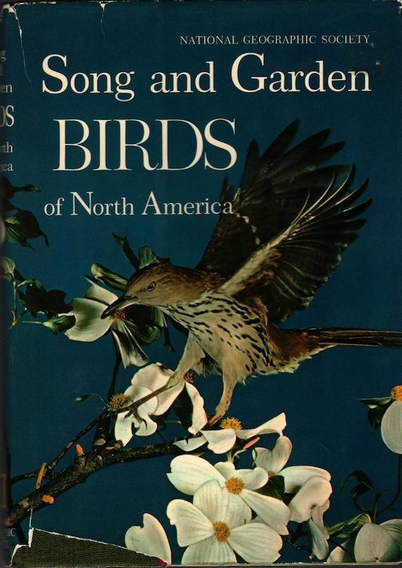 Song and Garden Birds of North America + Alexander Wetmore + 1964 + Vintage Book