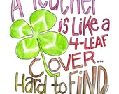 For Kristi A Teacher is like a Four Leaf Clover watercolor illustration on tea towel by Marley Ungaro