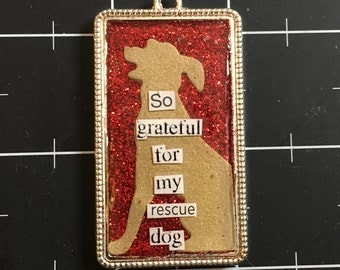 So Grateful for My Rescue Dog Pendant, 50% goes to the current selected animal charity