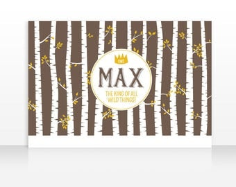 Wild Things Banner Backdrop, King Of All Wild Things Birthday, First Birthday, 60x40in. HIGH RESOLUTION FILE