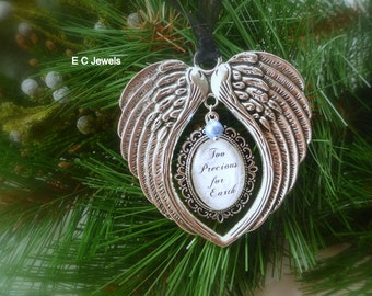 """Memorial Baby / Miscarriage Ornament """"Too Precious for Earth"""""""