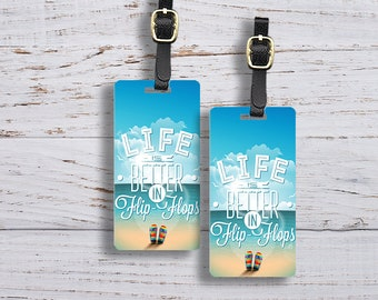 Luggage Tag Set Life is Better in Flip Flops Metal Luggage Tag Set With Custom Info On Back, 2 Tags Choice of Straps