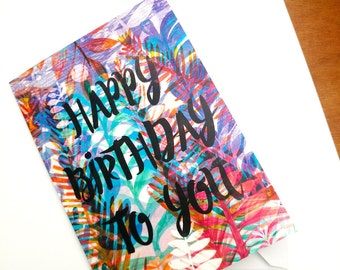 Happy Birthday To You Greeting Card - Birthday Card for All Ages - Stationery - Paper Goods