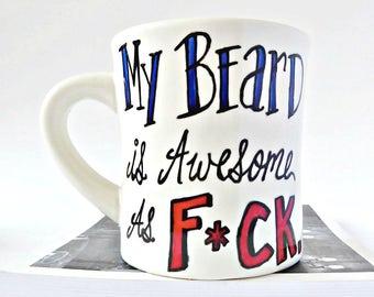 Beard Mug, Funny Coffee Mug for Men, diner mug, statement mug, Beard Coffee Mug, Boyfriend Beard, Awesome Beard, Husband Beard, Beard Gift,