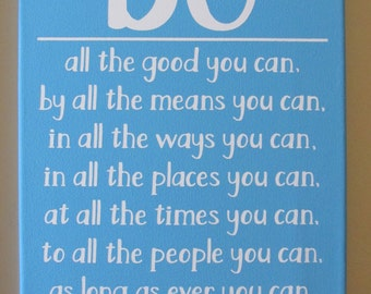 """9x12 Ready-to-hang Canvas with John Wesley quote """"Do all the good you can"""" in aqua blue"""