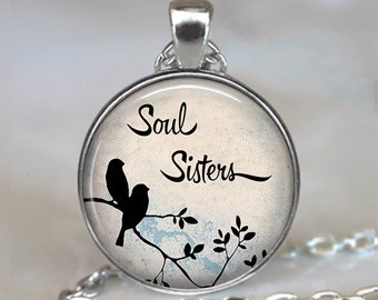 Soul Sisters necklace, sister necklace, sisters jewelry, sister gift, family gift, gift for sister, sisters  key chain key fob key ring