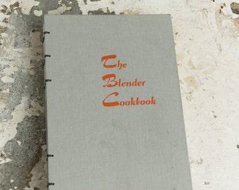 1961 BLENDER COOKBOOK Vintage Notebook Journal